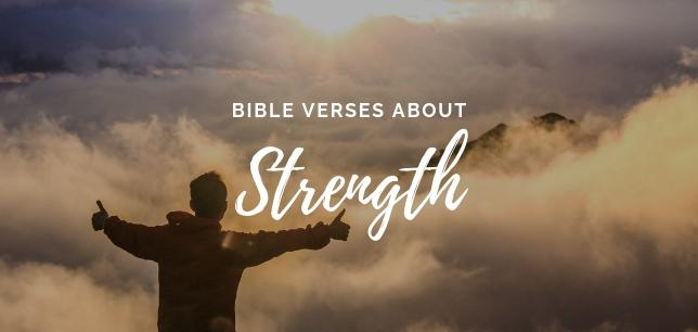 ▷▷ 30 Bible Verses About Strength - Scripture Quotes