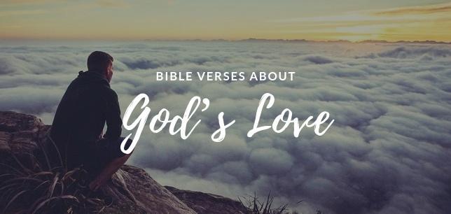 ▷▷ 30 Bible Verses About God's Love - Scripture Quotes