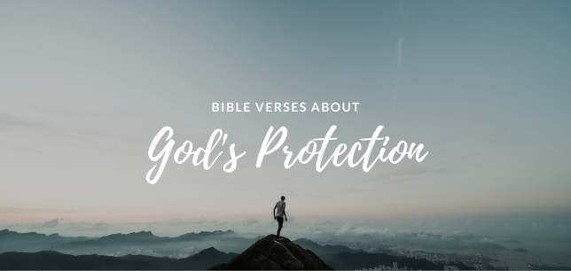 Bible Verses About God's Protection Us